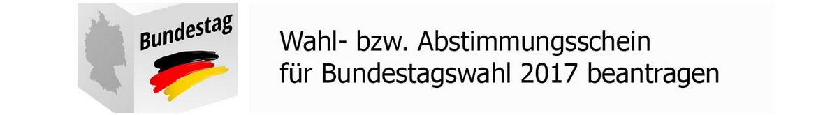 Antrag Wahlschein - Bundestagswahl 2017